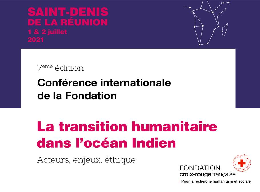 7ème édition de la Conférence internationale de la Fondation Croix-Rouge française : « La transition humanitaire dans l'océan Indien »