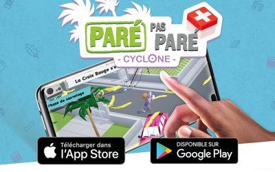 Paré pas Paré Cyclone : le 1er jeu mobile dédié à la prévention du risque cyclonique à La Réunion !